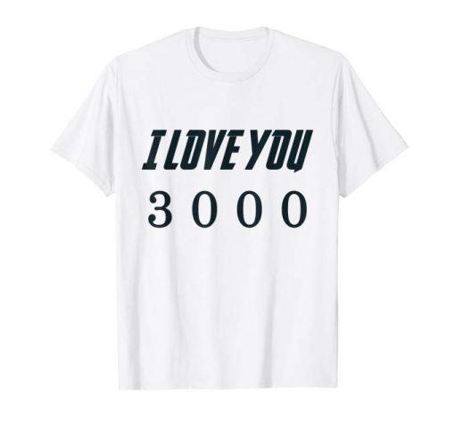 Dad I Love You 3000 T Shirt