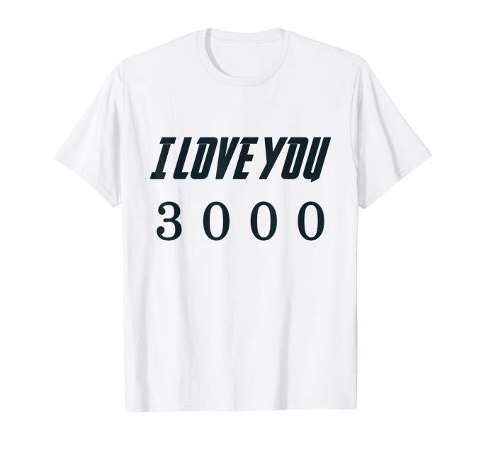 38c2268f4 Dad I Love You 3000 T Shirt