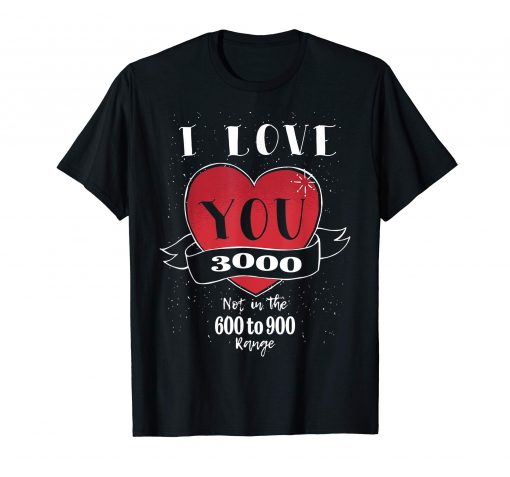 I love you 3000 - endgame T-Shirt