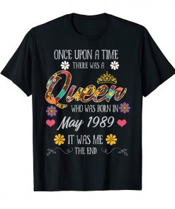 May Birthday Shirts there was a queen who was born in May