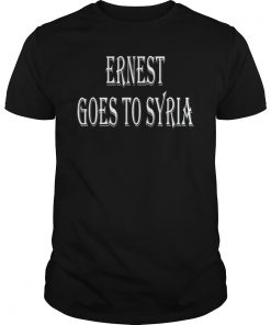 Eddie Leavy Ernest Goes To Syria Shirt