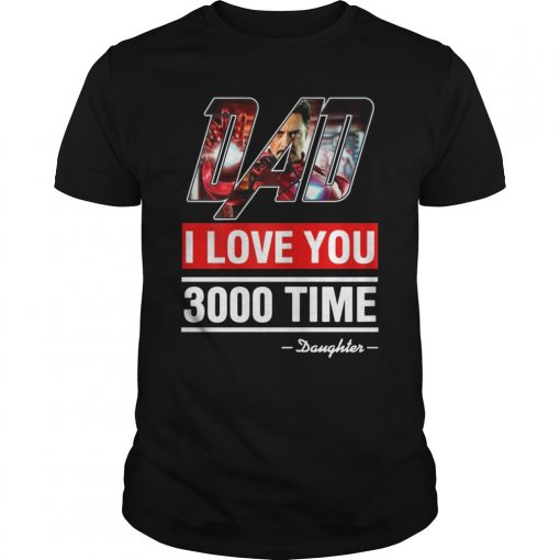 Men Women And Dad I Love You 3000 Gift T-Shirt