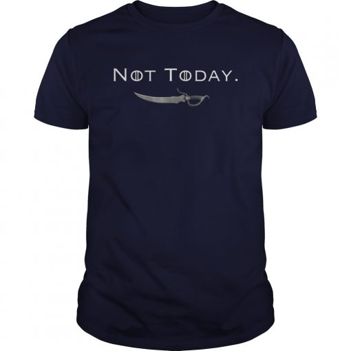 Not Today Death Valyrian Dagger No One T-Shirt
