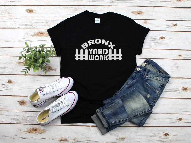 wholesale dealer 48722 a2976 Bronx Yard Work T-Shirt, Aaron Judge T-Shirt, Bronx Bombers, New York  Yankee T-Shirts