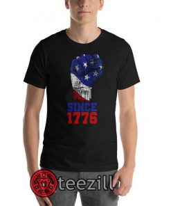 America Since 1776 T Shirt 4th July Independence Day - Memorial Day Shirt - Labor Day - Presidents day - Vintage USA Flag