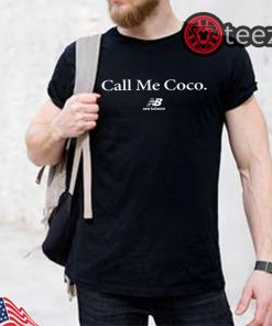 Call Me Coco Shirt New Balance Tshirt