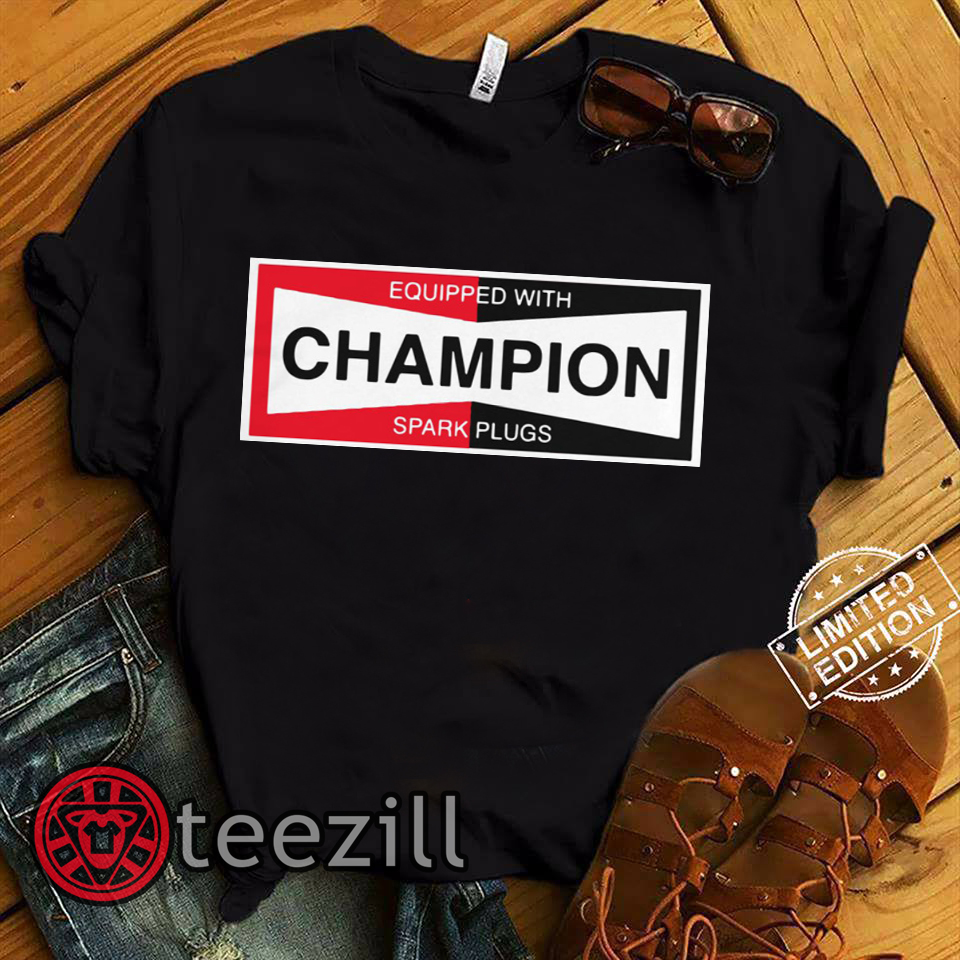 Champion Spark Plug Equipped With Shirt