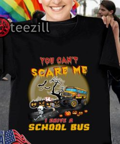 Halloween 2019 shirt you can't scare me I drive a school bus t-shirt