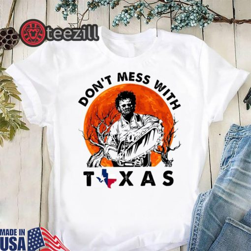 Halloween moon leatherface don't mess with texas shirt