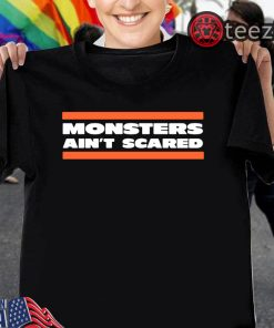 Chicago Bears Monsters Ain't Scared T-shirt