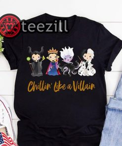 Chillin like a villain halloween shirt