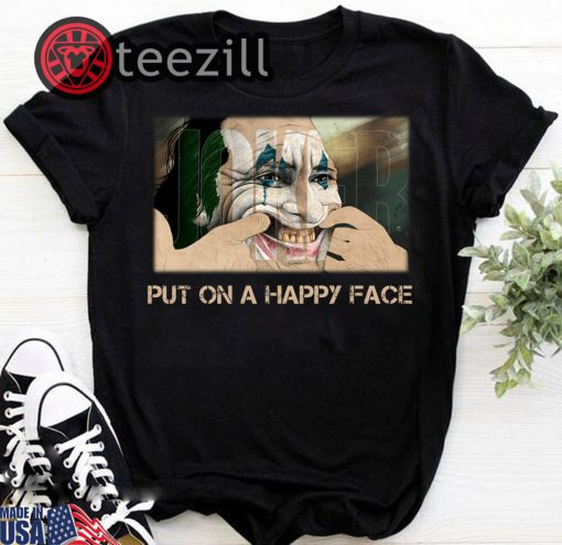 Halloween Joker joaquin phoenix put on a happy face shirt