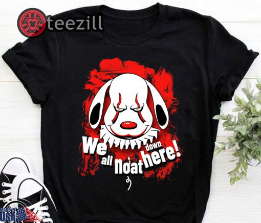 Halloween Pennywise dog we all noat down here shirt