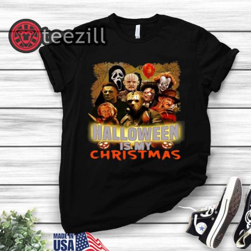 Horror Characters Halloween Is My Christmas shirts