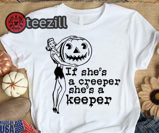 If she's a creeper she's a keeper shirt halloween tshirt