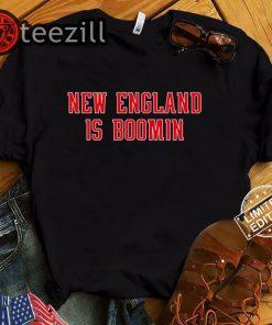 New England is Booming Shirt - Football T-Shirt
