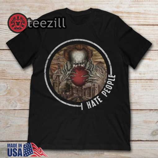 Pennywise I Hate People Halloween T Shirt