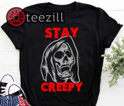 Stay Creepy Skull Halloween T-shirt