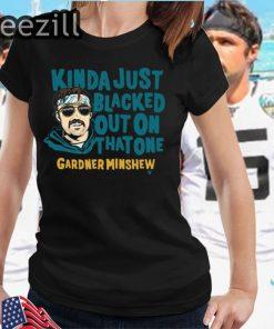 Blacked Out Gardner Minshew Shirt