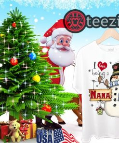 Merry Christmas Snowman I love being a NANA Christmas Tshirt