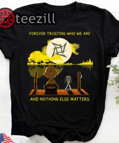 Metallica Peanuts Snoopy Forever trusting who we are and nothing else matters tshirts