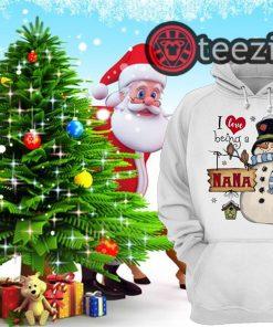 Snowman I Love Being A NANA Christmas Shirts