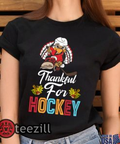 Thankful For Hockey Funny Turkey Thanksgiving Hockey Shirts