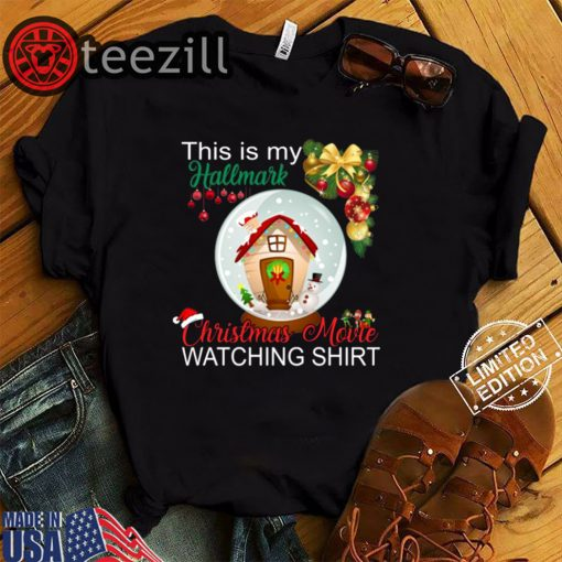 Hallmark Christmas Movies Shirt This Is My Hallmark Christmas Movie Watching Gift TShirt