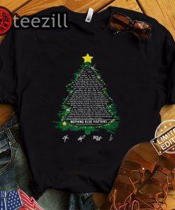 Nothing Else Matters Lyrics Christmas Tree Tshirt