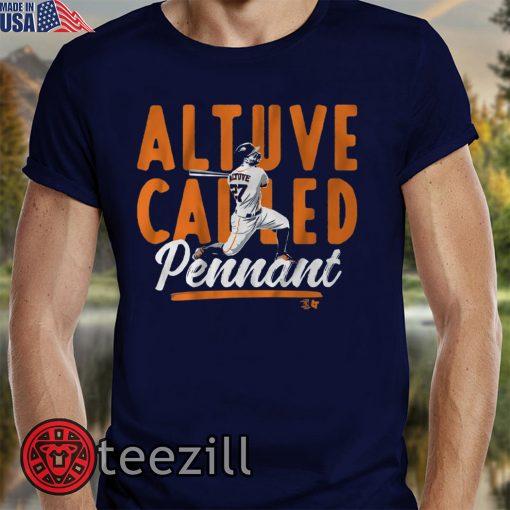 Altuve Called Pennant T Shirt Unisex Shirt