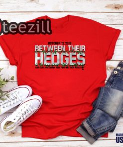 Between Their Hedges Classic Shirt