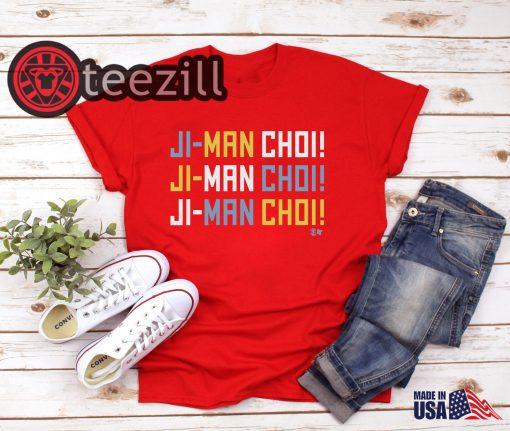 The Ji-Man Choi Shirt Chant Now Immortalized In T-shirts