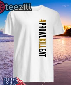 [Saints] Prowl Kill Eat #ProwlKillEat Shirts