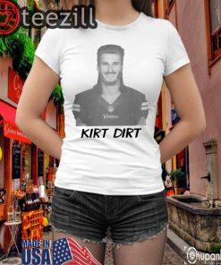 Kirk Dirt TShirts Kirk Cousins - Minnesota Vikings