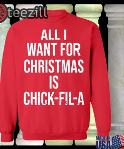 Official All i want for Christmas is chick-fil-a Shirt