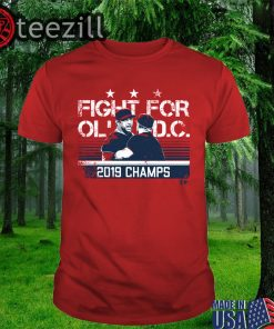 Official Dave Martinez Shirt - Fight For Ol' D.C. Champs Tshirt