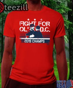 Official Dave Martinez Shirt - Fight For Ol' D.C. Champs Shirt
