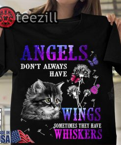 Queen Angels don't always have wings sometimes they have whiskers Cat Shirt