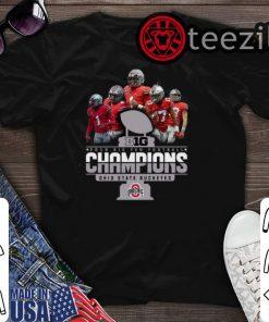 Big 2019 Big Ten Football Champions Ohio State Buckeyes Shirts