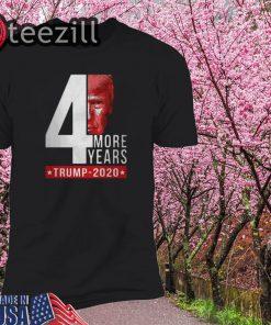Donald Trump 2020 4th more years shirts