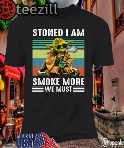 Hot! Baby Yoda Stoned I Am Smoke More We Must TShirt