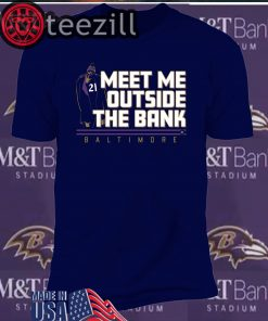 Meet Me Outside the Bank Shirt Mark Ingram T-shirt