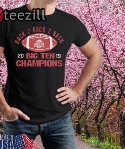 Ohio State Big Ten Champs 2019 Black 2 Black Shirts