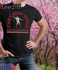 San Francisco - Can't Stop George Kittle TShirt