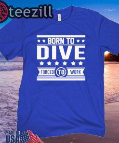 Scuba diving born to dive full printing t-shirt