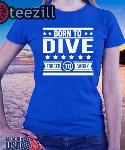 Scuba diving born to dive full printing tshirt