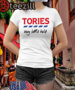 Tories Very Little Helps Billie TShirt Limited Edition Official