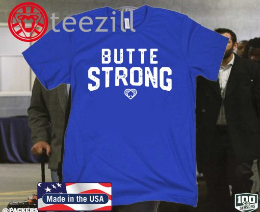 'Butte Strong' Shirt Aaron Rodgers Green Bay Packers T-shirt
