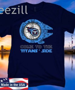 Come To The Titans Side Star Wars X Tennessee Titans TShirt