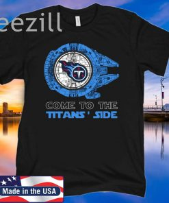 Come To The Titans Side Star Wars X Tennessee Titans TShirts